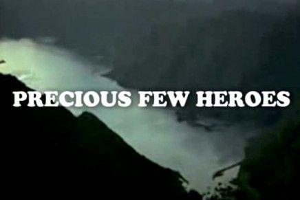 Showcase: Precious Few Heroes