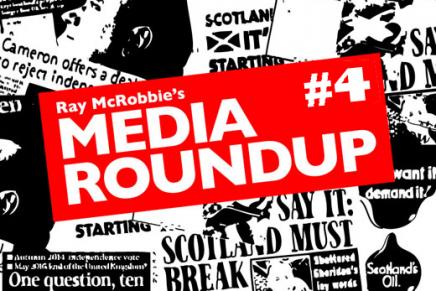 Scottish Independence: Media Roundup #4