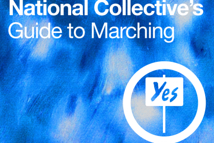 National Collective's Guide To Marching