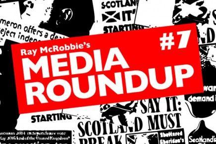 Scotland's Referendum: Media Roundup #7