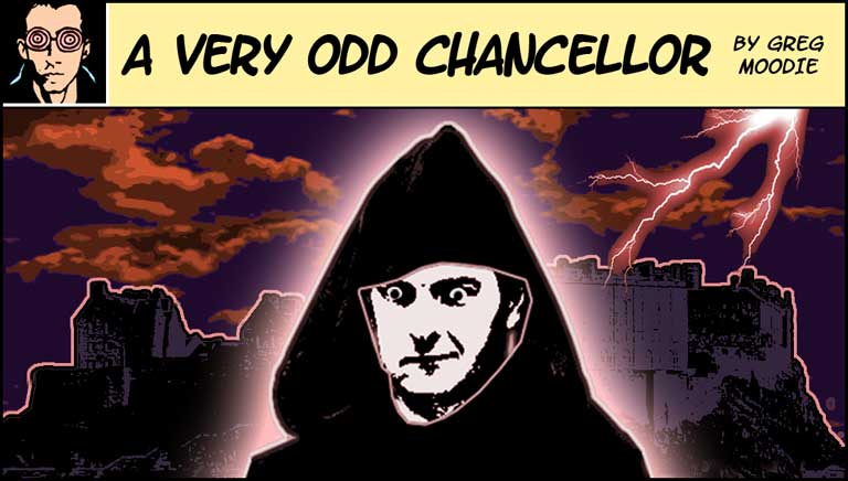 A Very Odd Chancellor